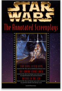 Image of book cover for STAR WARS: THE ANNOTATED SCREENPLAYS by Laurent Bouzereau