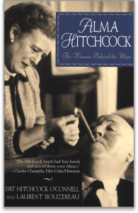 Image of the book cover for ALMA HITCHCOCK: THE WOMAN BEHIND THE MAN by Pat Hitchcock O'Connell and Laurent Bouzereau.