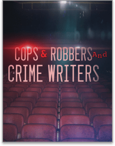 Image of title card for A NIGHT AT THE MOVIES: COPS & ROBBERS AND CRIME WRITERS directed by Laurent Bouzereau